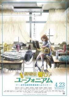 Hibike! Euphonium Movie: Kitauji Koukou Suisougaku-bu e Youkoso - Hibike! Euphonium Movie /VietSub