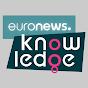 euronews Knowledge