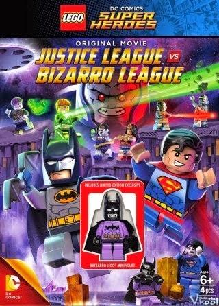 Lego Liên Minh Công Lý Vs Liên Minh Bizarro - Lego Dc Comics Super Heroes: Justice League Vs. Bizarro League VietSub