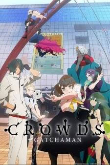 Gatchaman Crowds - Anime Gatchaman Crowds VietSub