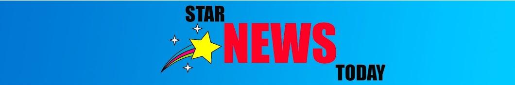 STAR NEWS TODAY