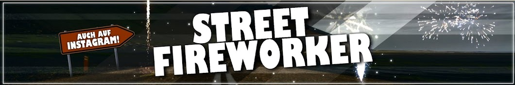 Street Fireworker