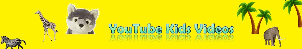Youtube Kids Videos