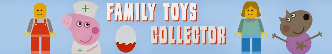 Family Toys Collector