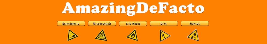 AmazingDeFacto   Life Hacks und Experimente