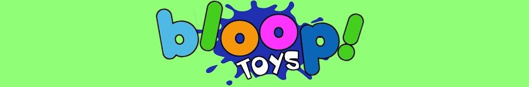 Bloop! Toys