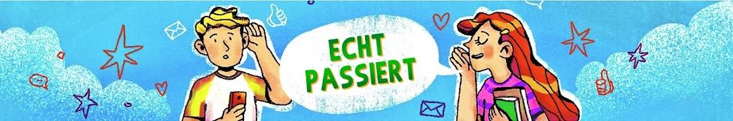 ECHT PASSIERT