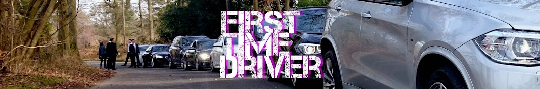 First Time Driver