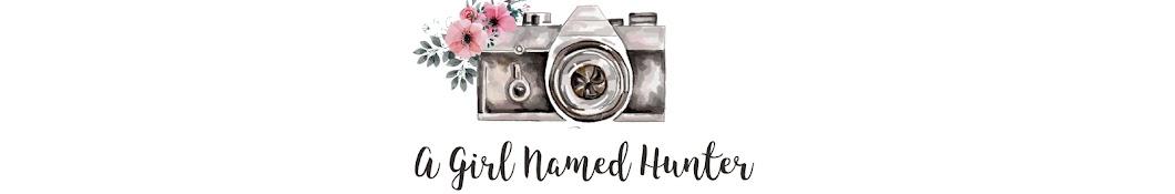 A Girl Named Hunter