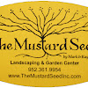The Mustard Seed Landscaping & Garden Center