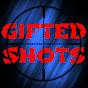 Gifted Shots (gifted-shots)