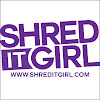 Shred itGirl