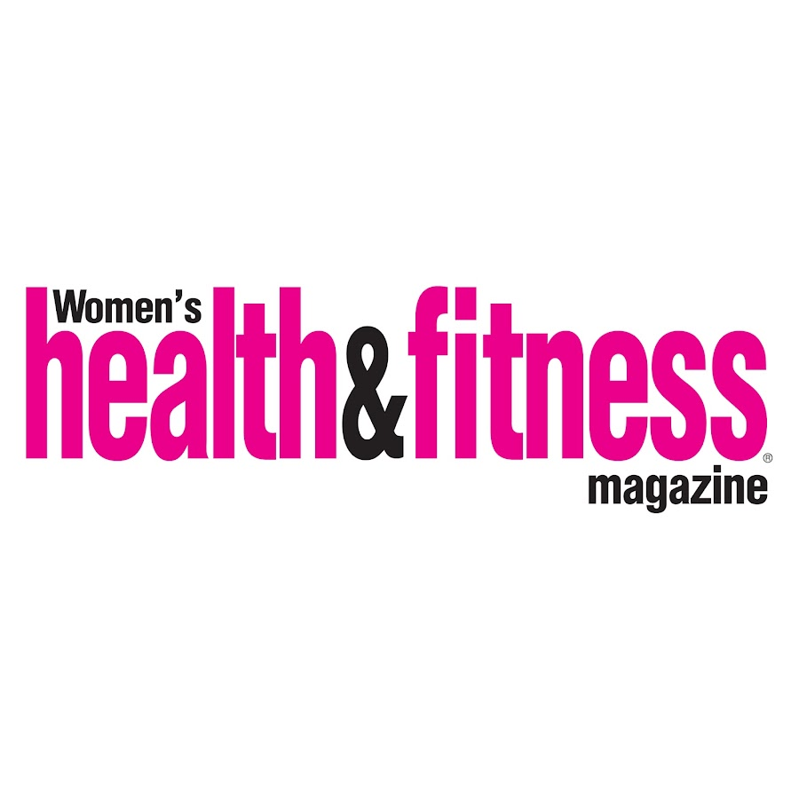 Health And Fitness: Women's Health & Fitness Magazine