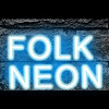 FOLK NEON