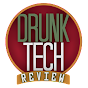 Drunk Tech Review (drunk-tech-review)