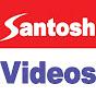 Santosh Videos