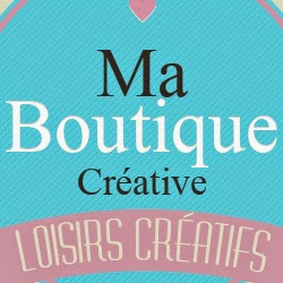 ma boutique cr ative youtube