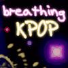 KPOPbreathing