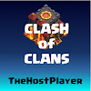 TheHostPlayer - Clash of Clans [18+]