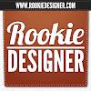 Rookie Designer
