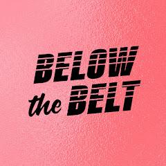 BELOW THE BELT with Brendan Schaub