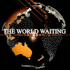 The World Waiting