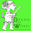 Drama of Works