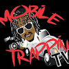 Mobile Trappin TV