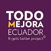 Todo Mejora Ecuador