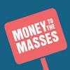MoneytotheMasses.com