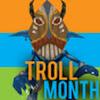 TrollMonth