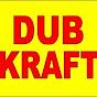Dub Kraft