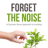 Forget the Noise: Finance and Excel