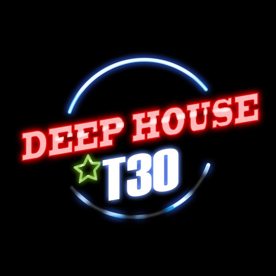 Deep house t30 official youtube for Best deep house music videos