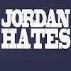 Jordan Hates
