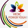 Vedic Power Yoga