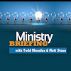 MinistryBriefing