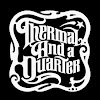 Thermal And A Quarter