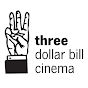 3DollarBillCinema