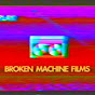 brokenmachinefilms