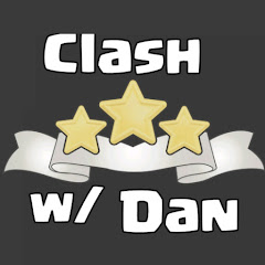 Clash Strategy w/ Dan