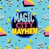 MagicCityMayhem