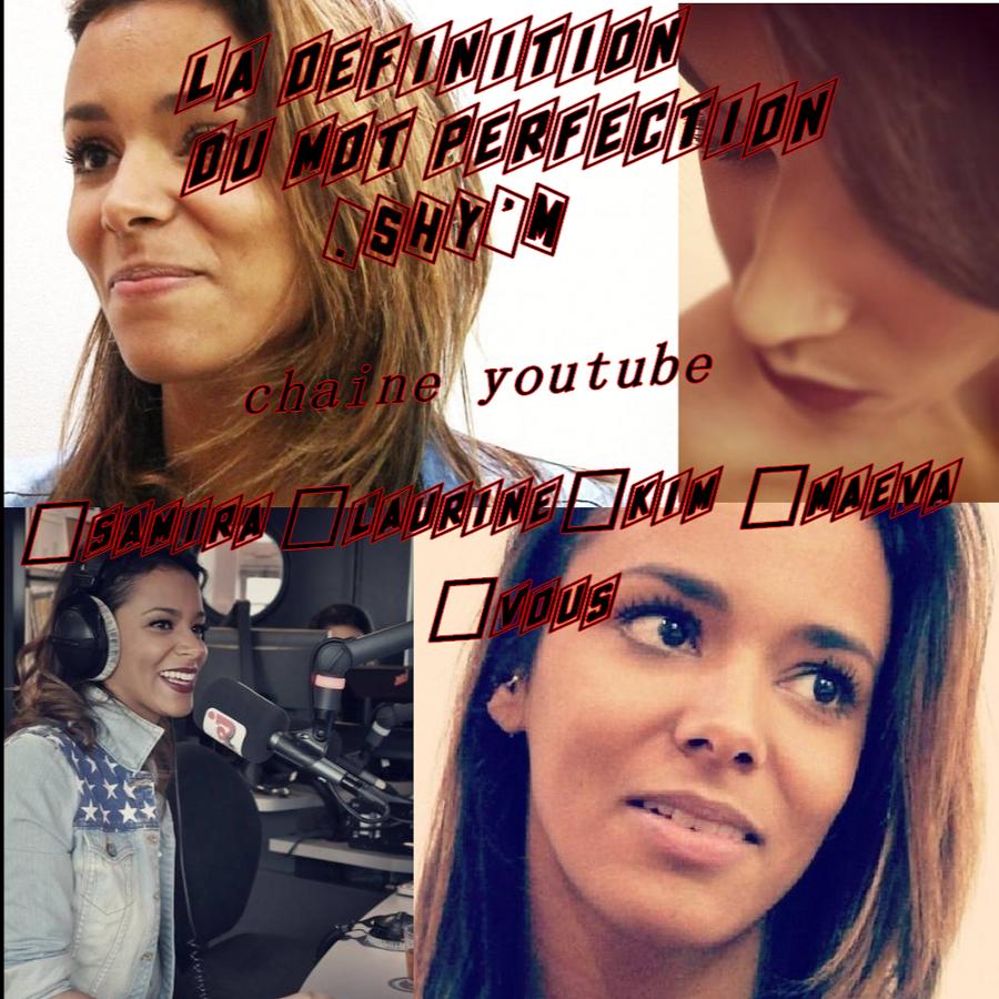 la définition du mot perfection: SHY'M - YouTube