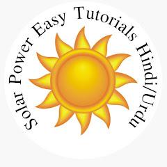Solar Power Easy Tutorials Hindi/Urdu