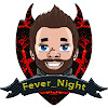 Fever_Night