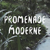 Promenade Moderne