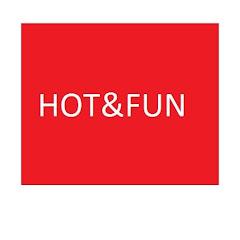 HOT&FUN