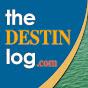 Destin Log