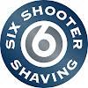 SixShooterShaving