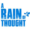 A Rain of Thought